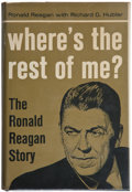 Books:Americana & American History, Ronald Reagan. Where's the Rest of Me? NY: 1965. Firstedition, third printing. Inscribed and signed; and signed a...