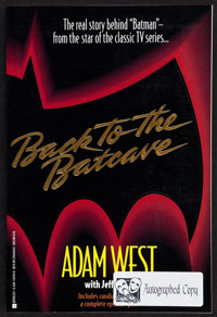 "Back to the Batcave by Adam West (Berkley Books, 1994). Autographed Softcover Book (257 Pages, 6"" X 9""). Actio..."