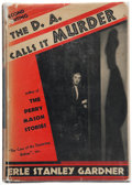 Books:Mystery & Detective Fiction, Erle Stanley Gardner. The D.A. Calls It Murder. New York:Morrow, 1937. First edition, second printing dust jack...