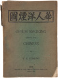 Books:World History, W. G. Stirling. Opium Smoking Among the Chinese. Malaya:Times of Malaya Press, 1913. First edition....
