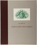 Books:Business & Economics, [Engraving]. William H. Griffiths. The Story of the AmericanBank Note Company. [New York: American Bank Note Co...