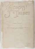 Books:Travels & Voyages, Gabriel Bonvalot. Across Thibet. New York: Cassell, [1892]. First American edition. With folding map in pocket i...