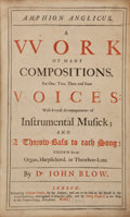 Books:Music & Sheet Music, [Music]. John Blow. Amphion Anglicus.... London:Pearson, 1700. First edition....