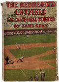 Books:Children's Books, Zane Grey. The Redheaded Outfield and Other BaseballStories. NY: Grosset & Dunlap, [1920]. First edition. Witha ...