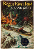 Books:Literature 1900-up, Zane Grey. Rogue River Feud. NY: Harper, [1930, actually1948]. First edition of this rare title, with card signed...