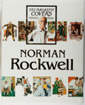 Books:Art & Architecture, Christopher Finch. Norman Rockwell: 332 Magazine Covers. Abbeville Press/Random House, 1979. First edition, first pr...