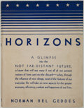 Books:Art & Architecture, Norman Bel Geddes. Horizons. Boston: Little, Brown, 1932. First edition. In the rare dust jacket....