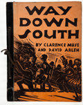 Books:Literature 1900-up, Clarence Muse and David Arlen. Way Down South. Hollywood:David Graham Fischer Publisher, [1932]. First edition....