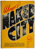 Books:Photography, Weegee. Naked City. New York: [1945]. First edition, secondlarge printing....