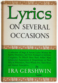 Books:Music & Sheet Music, Ira Gershwin. Lyrics on Several Occasions. New York: Knopf,1959. First edition. Inscribed by Gershwin....