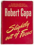Books:Art & Architecture, Robert Capa. Slightly Out of Focus. New York: Henry Holt, [1947]. First edition....