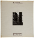 Books:Art & Architecture, Bruce Davidson. East 100th Street. Cambridge: Harvard UP, 1970. First edition....