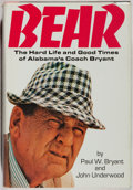 Books:Biography & Memoir, Paul W. Bryant and John Underwood. INSCRIBED. Bear. Little, Brown, 1975. First edition, first printing. Signed and...
