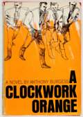 Books:Fiction, Anthony Burgess. A Clockwork Orange. New York: Norton, 1963.First edition....