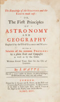 Books:Science & Technology, I. Watts. Knowledge of the Heavens and the Earth Made Easy: or,The First Principles of Astronomy and Geography......