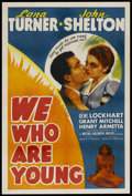 "Movie Posters:Romance, We Who Are Young (MGM, 1940). One Sheet (27"" X 41""). Romance. ..."