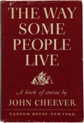 Books:Literature 1900-up, John Cheever. The Way Some People Live. A Book ofStories. New York: Random House, [1943]. First edition of th...