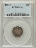 Seated Dimes: , 1884-S 10C MS61 PCGS. PCGS Population (3/30). NGC Census: (4/35).Mintage: 564,969. Numismedia Wsl. Price for problem free ...
