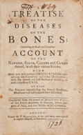 Books:Medicine, John-Lewis Petit. Treatise of the Diseases of the Bones;Containing an Exact and Compleat Account of the Nature, Signs,...