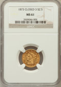 Liberty Quarter Eagles, 1873 $2 1/2 Closed 3 MS61 NGC. NGC Census: (103/232). PCGSPopulation (28/187). Mintage: 55,225. Numismedia Wsl. Price for ...