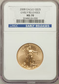 Modern Bullion Coins, 2008 $25 Gold Eagle 1/2 Oz Early Releases MS70 NGC. NGC Census:(0). PCGS Population (98). (#393101)...