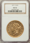 Liberty Double Eagles: , 1871-S $20 AU53 NGC. NGC Census: (189/872). PCGS Population(78/231). Mintage: 928,000. Numismedia Wsl. Price for problem f...
