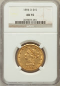 Liberty Eagles: , 1894-O $10 AU55 NGC. NGC Census: (122/547). PCGS Population(78/240). Mintage: 107,500. Numismedia Wsl. Price for problem f...