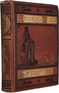 Books:Fiction, Jules Verne. Around the World in Eighty Days. Boston:James R. Osgood, late Ticknor and Fields, and Fields, Osgo...