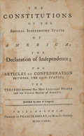 Books:Americana & American History, [Americana]. The Constitution of the Several Independent Statesof America; the Declaration of Independence; the Article...