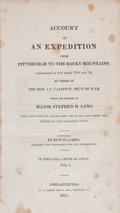 Books:Americana & American History, [Major Stephen H. Long]. Edwin James. An Account of anExpedition from Pittsburgh to the Rocky Mountains, performed int... (Total: 3 Items)