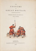 Books:Color-Plate Books, William Henry Pyne. The Costume of Great Britain. Designed,Engraved and Written by W. H. Pyne. London: Publishe...
