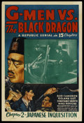 "Movie Posters:Serial, G-Men vs. the Black Dragon (Republic, 1943). One Sheet (27"" X 41"") Chapter 2 -- ""Japanese Inquisition."" Serial. ..."