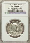 Commemorative Silver: , 1922 50C Grant With Star -- Improperly Cleaned -- NGC Details. AU.NGC Census: (3/1235). PCGS Population (3/1213). Mintage:...