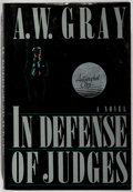 Books:Mystery & Detective Fiction, A. W. Gray. SIGNED. In Defense of Judges. Dutton, 1990.First edition, first printing. Signed by the author. Mil...
