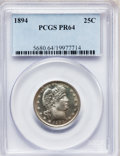 Proof Barber Quarters, 1894 25C PR64 PCGS....
