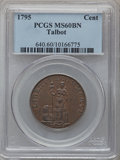 Colonials: , 1795 1C Talbot Allum & Lee Cent MS60 Brown PCGS. PCGSPopulation (2/118). NGC Census: (1/38). (#640). From The Dr.Char...