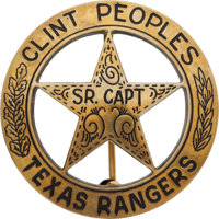 Senior Captain Texas Ranger Badge Belonging to Clint Peoples