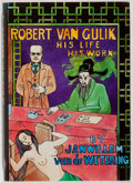 Books:Mystery & Detective Fiction, Janwillem Van de Wetering. SIGNED/LIMITED. Robert van Gulik: HisLife, His Work. McMillan, 1987. First edition, firs...