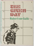 Books:Mystery & Detective Fiction, Robert van Gulik. The Given Day. McMillan, 1984. Lateredition. Mild toning to dj with sunning to spine. Near fine. ...