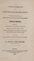 Books:Science & Technology, Henry James Brooke. A Familiar Introduction toCrystallography; Including an Explanation of the Principleand Use ...