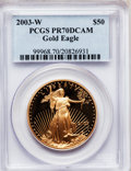 Modern Bullion Coins, 2003-W $50 One-Ounce Gold Eagle PR70 Deep Cameo PCGS. PCGSPopulation (213). NGC Census: (710). Numismedia Wsl. Price for ...