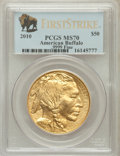 Modern Bullion Coins, 2010 $50 One-Ounce Gold Buffalo, First Strike MS70 PCGS. .9999Fine. PCGS Population (13998). NGC Census: (8849). (#41886...