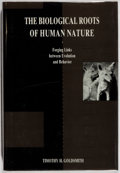 Books:Science & Technology, Timothy H. Goldsmith. The Biological Roots of Human Nature. Oxford, 1991. First edition, first printing. Fine....
