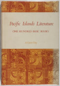 Books:Books about Books, [Books About Books]. A. Grove Day. Pacific IslandsLiterature. University Press of Hawaii, 1971. First edition,firs...