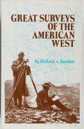 Books:Americana & American History, Richard A. Bartlett. Great Surveys of the American West.University of Oklahoma Press, 1989. Later impression. Fine ...
