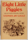 Books:Natural History Books & Prints, Stephen Jay Gould. Eight Little Piggies. Norton, 1993. First edition, first printing. Fine....
