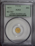 California Fractional Gold: , 1871 25C Liberty Octagonal 25 Cents, BG-767, R.3, AU53 PCGS. PCGSPopulation (3/179). (#10594)...