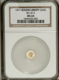 California Fractional Gold: , 1871 25C Liberty Round 25 Cents, BG-813, R.3, MS64 NGC. PCGSPopulation (32/14). (#10674)...