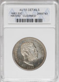 Coins of Hawaii: , 1883 50C Hawaii Half Dollar--Cleaned--ANACS. AU55 Details. NGCCensus: (26/142). PCGS Population (40/200). Mintage: 700,000...