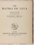 Books:Art & Architecture, Daniel Real. The Batiks of Java. Benn, 1924. First edition, first printing. Boards rubbed with some chipping to ...